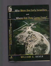 Who Were The Early Israelites & Where Did They Come From?, Dever, 2003 1st ed DJ