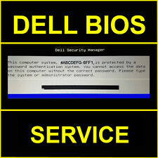 DELL LATITUDE BIOS PASSWORD UNLOCK REMOVAL SERVICE FOR 1D3B 6FF1 1F66 A95B
