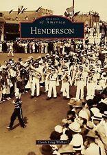 Henderson by Cyndi Long Walker (2014, Paperback)
