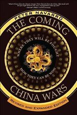 The Coming China Wars: Where They Will Be Fought and How They Can Be Won, Revise