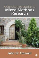 A Concise Introduction to Mixed Methods Research by John W. Creswell (2014, Pap…