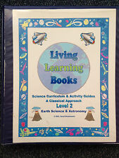 Living Learning Books Science Curriculum Homeschool Earth Science and Astronomy