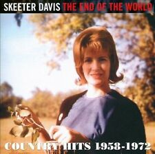 The End of the World: Country Hits 1958-1972 * by Skeeter Davis (CD,...