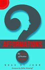 Afformations® : The Miracle of Positive Self-Talk by Noah St. John (2014,...