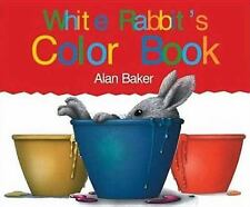 White Rabbit's Color Book by Baker, Alan