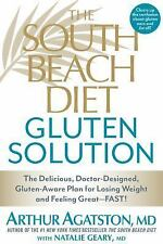 The South Beach Diet Gluten Solution : The Delicious, Doctor-Designed,...