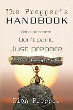 The Prepper's Handbook: A Guide to Surviving on Your Own, Foster, Bryan, Prepper