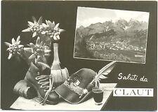 SALUTI DA CLAUT - VEDUTINA (PORDENONE) 1970