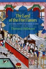 Arts and Traditions of the Table Perspectives on Culinary History: The Land...