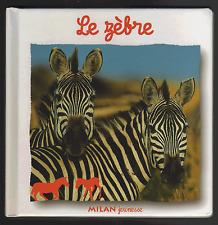 Le Zèbre (Hardback) by Natacha Fradin