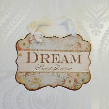 Bedroom Dream Sweet Dream Wall Door Plaque Metal Shabby Vintage Chic Style