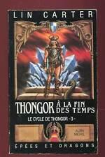 LIN CARTER: LE CYCLE DE THONGOR TOME 3. ALBIN MICHEL. 1987.