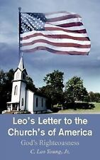 Leo's Letter to the Church's of America: God's Righteousness