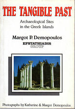 """MARGOT P.DEMOPOULOS -""""TANGIBLE PAST: ARCHAEOLOGICAL SITES OF THE GREEK ISLANDS"""""""