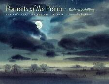 Portraits of the Prairie : The Land That Inspired Willa Cather by Richard...