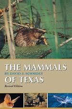 The Mammals of Texas: Revised Edition (Corrie Herring Hooks Series)