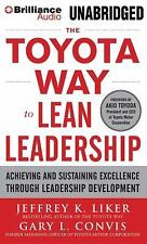 The Toyota Way to Lean Leadership : Achieving and Sustaining Excellence...