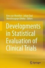 Developments in Statistical Evaluation of Clinical Trials (2014, Hardcover)