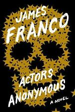 James Franco - Actors Anonymous (2013) - Used - Trade Cloth (Hardcover)