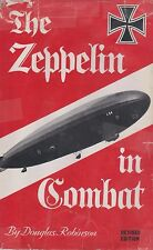 THE ZEPPELIN IN COMBAT - History German Naval Airship Division 1912-1918