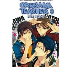 ORESAMA TEACHER 9 - MANGA STAR COMICS - NUOVO