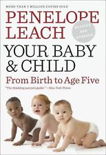 Your Baby and Child, Leach, Penelope, Books