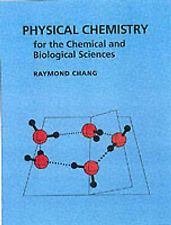 Very Good, Physical Chemistry for the Chemical and Biological Sciences, Chang, R