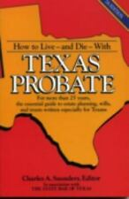 How to Live and Die with Texas Probate-ExLibrary
