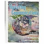 Introduction to Marketing Communications: An Integrated Approach Moriarty, Sand