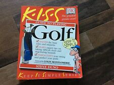 Keep It Simple: Guide to Playing Golf by Steve Duno 2000 Paperback Used Free S/H
