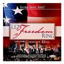 CD-Let Freedom Ring-Bill & Gloria Gaither & Their Homecoming Friends-2002-Sealed
