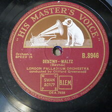 78rpm CLIFFORD GREENWOOD LONDON PALLADIUM ORCH destiny waltz / la paloma