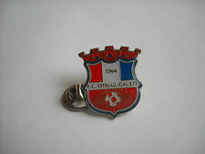 a1 OTELUL GALATI FC club spilla football calcio fotbal pins broches romania