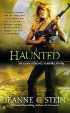 Haunted (An Anna Strong, Vampire Novel), Stein, Jeanne C., Good Condition, Book