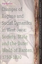 Changes of Regime and Social Dynamics in West Java: Society, State and the Outer