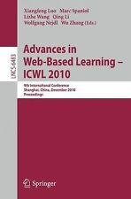 Lecture Notes in Computer Science Ser.: Advances in Web-Based Learning - ICWL...