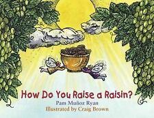 Pam Ryan - How Do You Raise A Raisin (2004) - Used - Trade Paper (Paperback