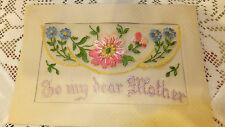 Antique WWI French Silk Embroidered postcard To my dear Mother from France