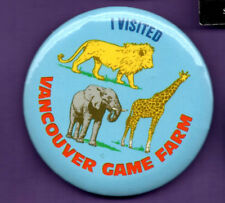 Vancouver Game Farm - Button Badge 1980's