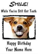 Jack Russell TEETH  Humour A5 Personalised Happy Birthday Greeting Card PIDH2