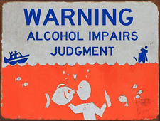 Alcohol Inpairs Judgement Metal Sign, Fishing, Boating, Man Cave, Cabin, Humor
