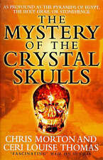 The Mystery of the Crystal Skulls, By Morton, Chris, Thomas, Ceri Louise,in Used