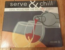 Serve & Chill Cool Music For The Perfect Party (Music CD 2008) Be With Me NEW