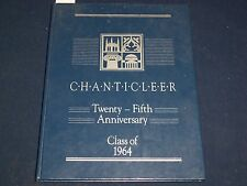 CHANTICLEER 25TH ANNIVERSARY CLASS OF 1964 DUKE UNIVERSITY YEARBOOK - YB 642