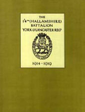 1/4th (Hallamshire) Battalion, York and Lancaster Regiment 1914 - 1919 by...