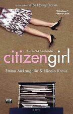 Citizen Girl by Nicola Kraus and Emma McLaughlin (2005, Paperback) PRISTINE!