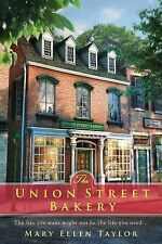 The Union Street Bakery by Mary Ellen Taylor (2015, Paperback)