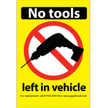 No Tools Left In Vehicle Overnight  Sticker - HGVs / Vans / Coach / Lorry wagons