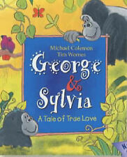 George and Sylvia: A Tale of True Love Michael Coleman, Tim Warnes Excellent Boo