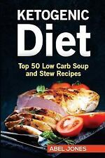 Ketogenic Beginners Cookbook, Recipes for Weight Loss: The Ketogenic Diet:...